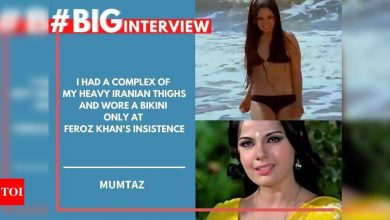 #BigInterview! Mumtaz Unplugged: I had a complex of my heavy Iranian thighs and wore a bikini only at Feroz Khan's insistence - Times of India