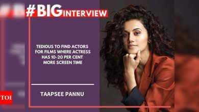 #BigInterview! Taapsee Pannu: Tedious to find actors for films where actress has 10-20 per cent more screen time - Times of India