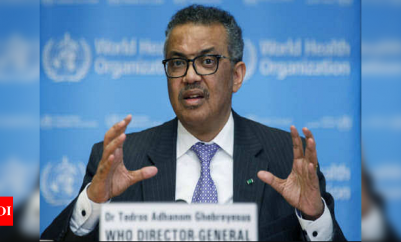 WHO open to all hypotheses on coronavirus origins, says Tedros - Times of India