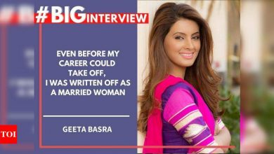 #BigInterview! Geeta Basra: Even before my career could take off, I was written off as a married woman - Times of India