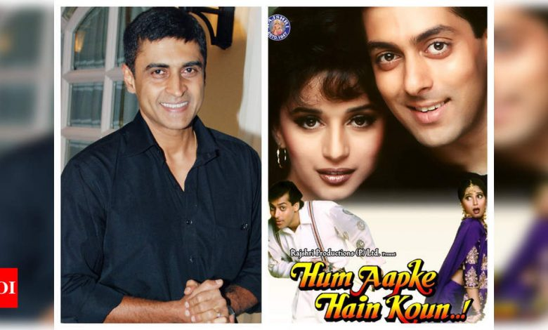 Mohnish Bahl: I think it is 'Hum Aapke Hain Koun…!' that keeps bringing me work even today - Times of India