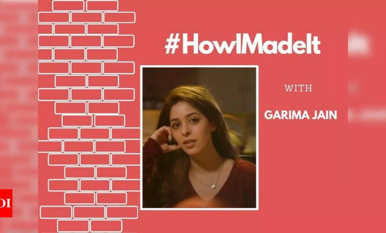 """HowIMadeIt! Garima Jain explodes: """"I didn't want to go the dirty way, hence rejected many offers"""" - Times of India"""